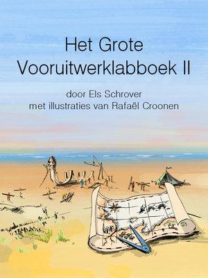 Het Grote Vooruitwerklabboek II
